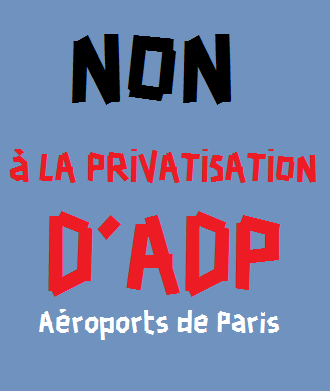 Non à la privatisation d'ADP